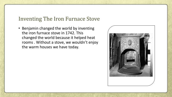 Inventing The Iron Furnace Stove