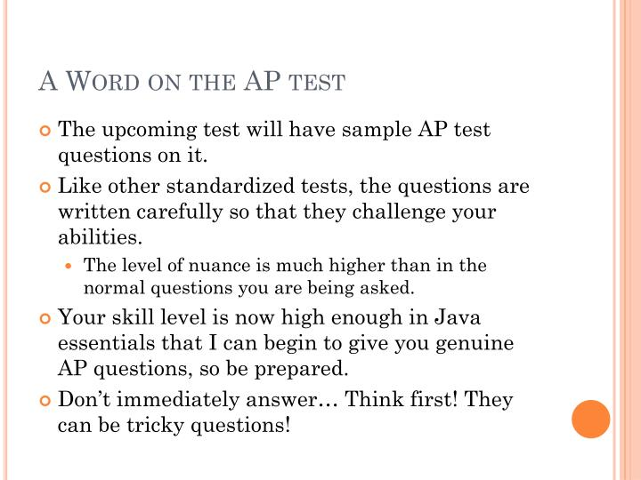 A Word on the AP test