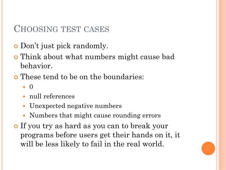 Choosing test cases