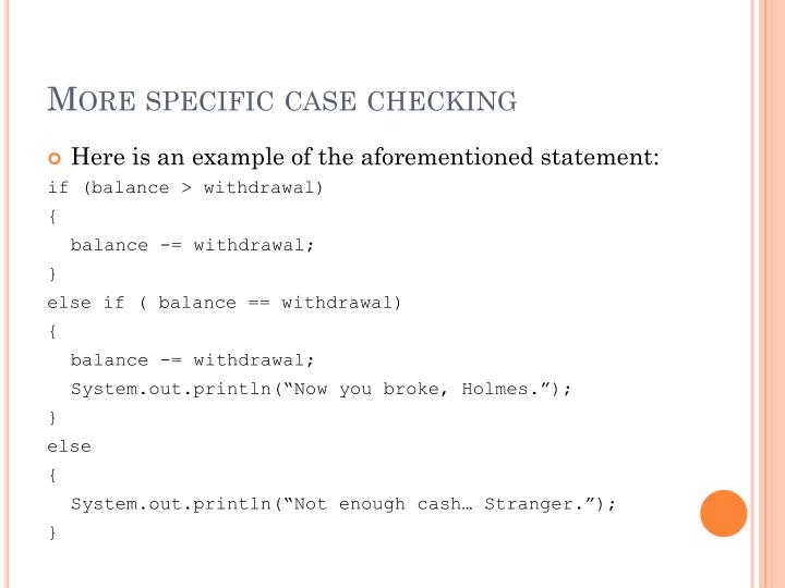 More specific case checking