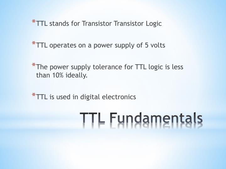 TTL stands for Transistor