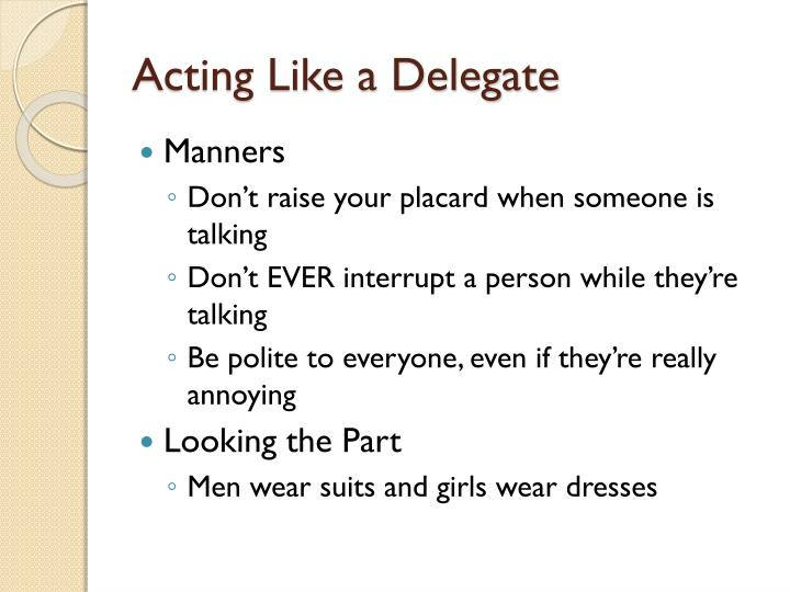 Acting like a delegate