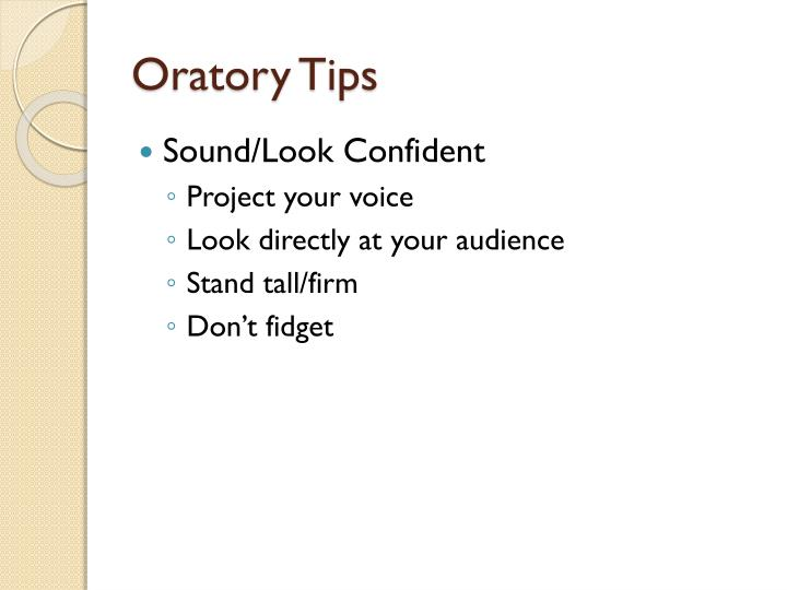 Oratory Tips