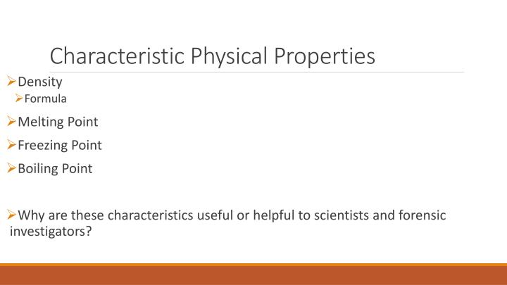 Characteristic Physical Properties