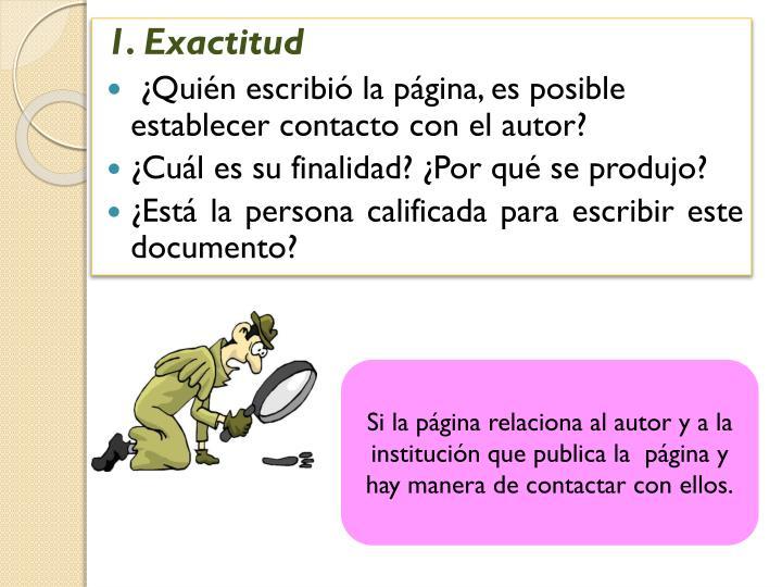 1. Exactitud