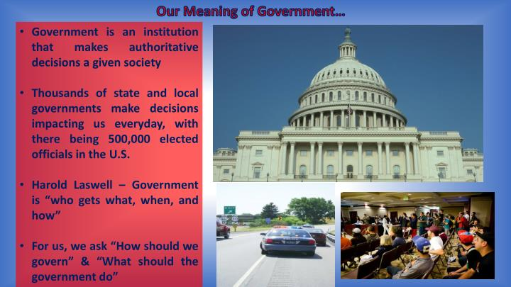 Our Meaning of Government…