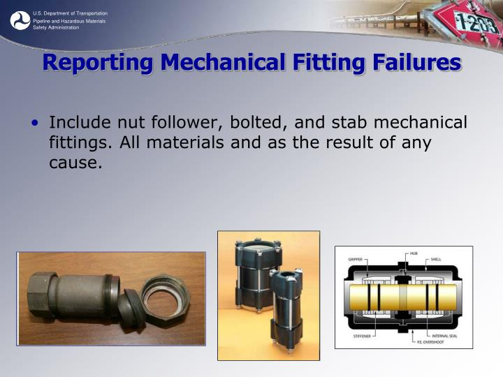 Reporting Mechanical Fitting Failures