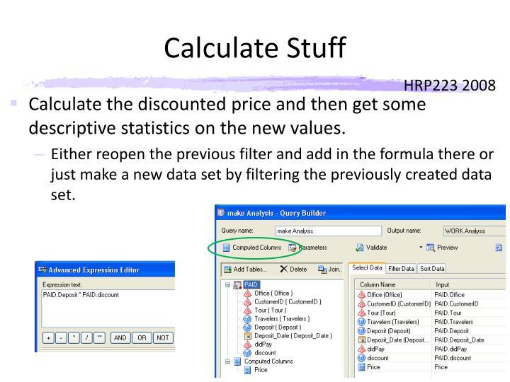 Calculate Stuff