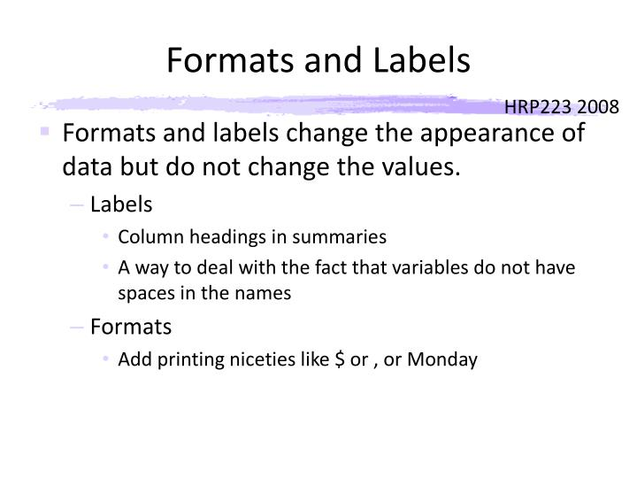 Formats and Labels