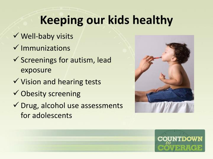 Keeping our kids healthy