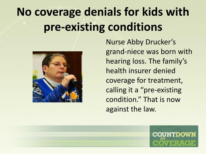 No coverage denials for kids with pre-existing conditions