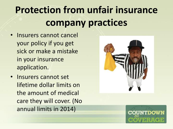 Protection from unfair insurance company practices