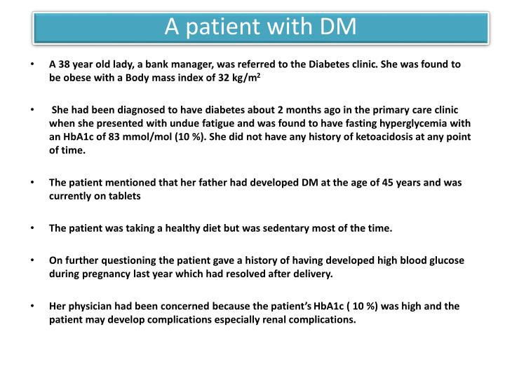 A patient with DM