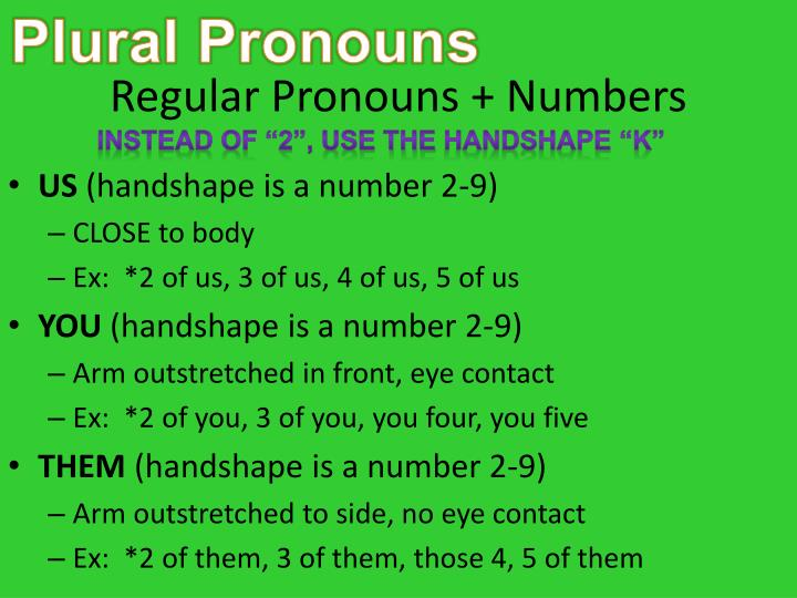 Regular Pronouns + Numbers