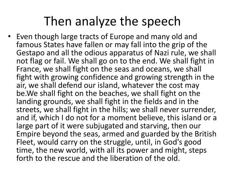 Then analyze the speech