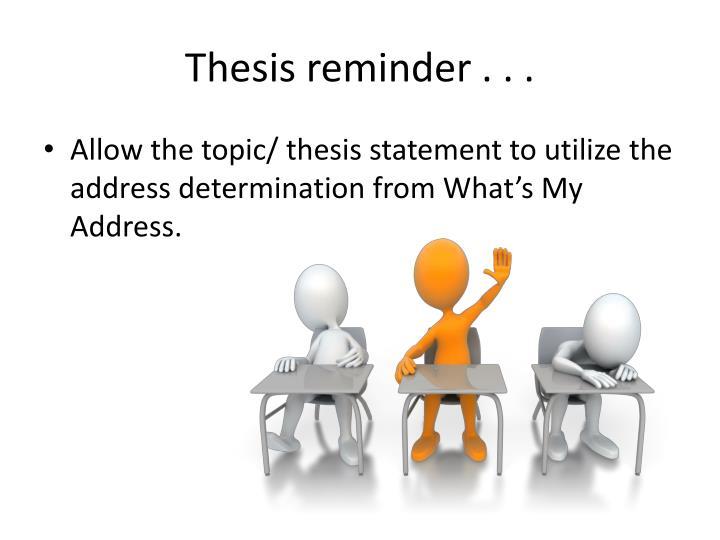 Thesis reminder . . .