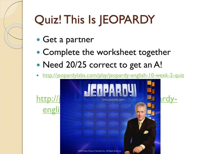 Quiz! This Is JEOPARDY