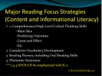 major reading focus strategies content and informational literacy