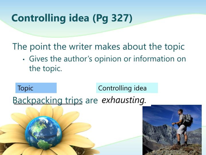 Controlling idea (Pg 327)