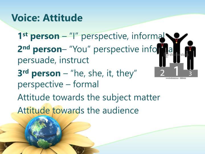 Voice: Attitude
