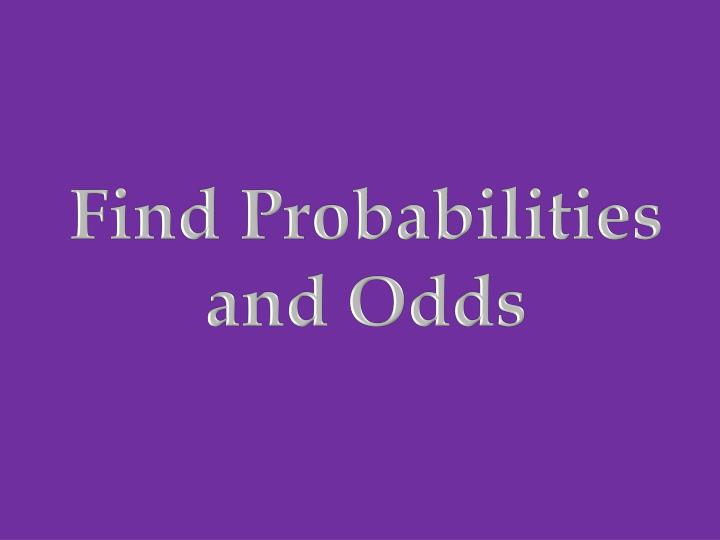 Find Probabilities and Odds