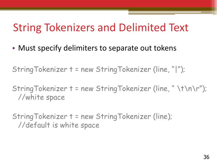 String Tokenizers and Delimited Text