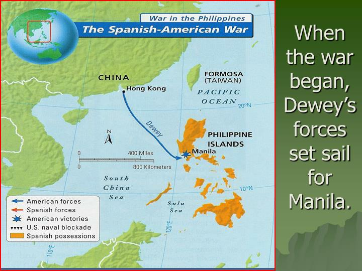 When the war began, Dewey's forces set sail for Manila.