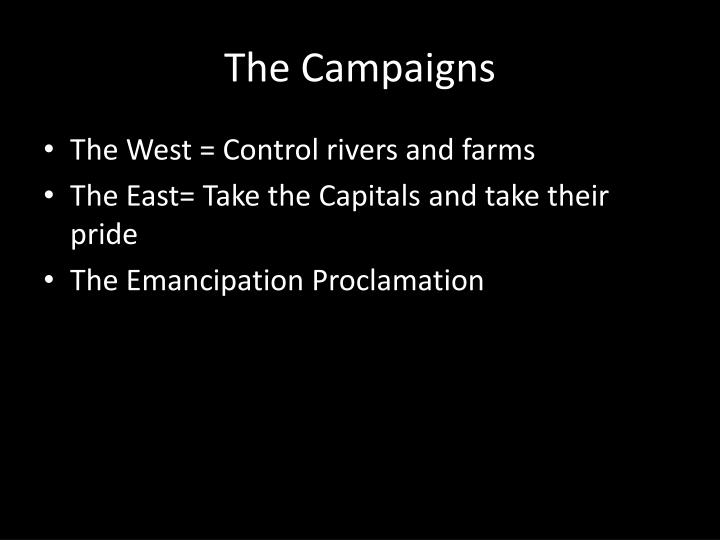 The Campaigns