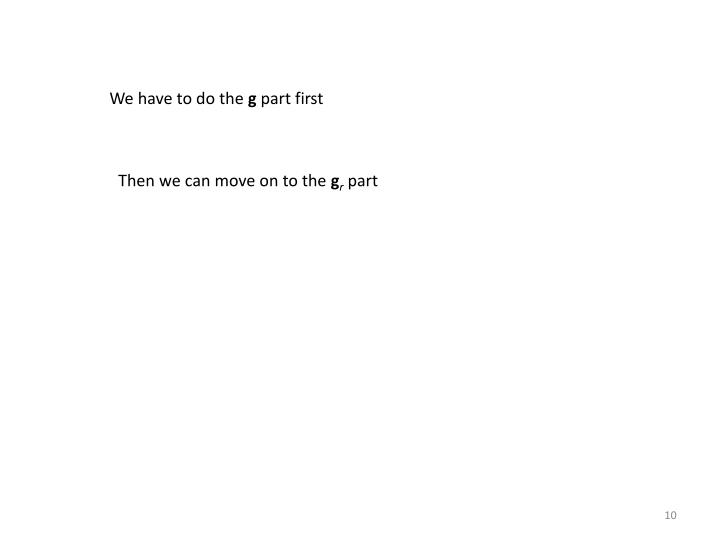 We have to do the