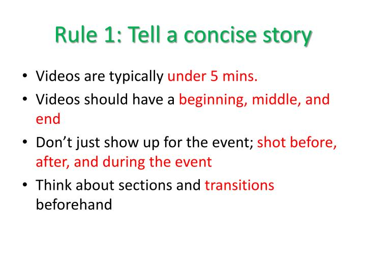 Rule 1: Tell a concise story