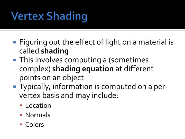 Vertex Shading