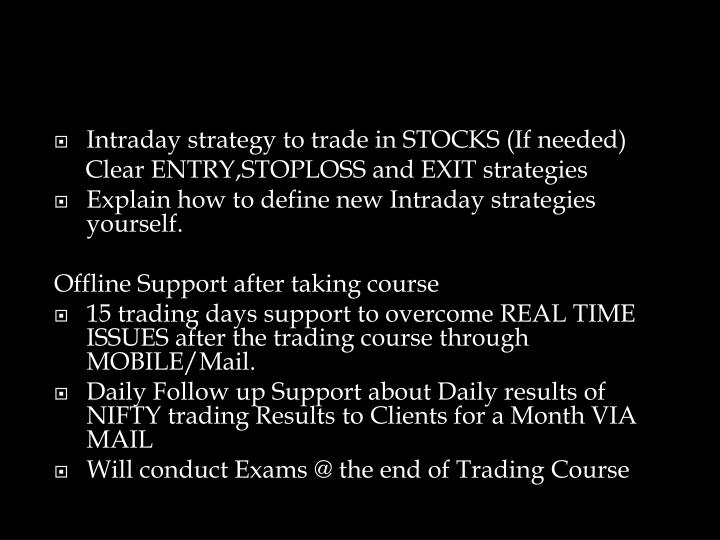 Intraday strategy to trade in STOCKS (If needed)