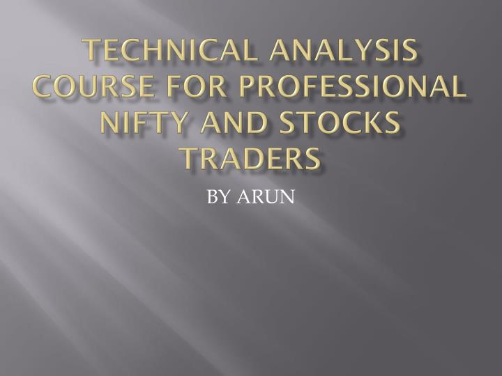 Technical Analysis Course for professional Nifty and stocks Traders