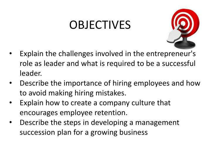 Explain the challenges involved in the entrepreneur's role as leader and what is required to be a successful leader.