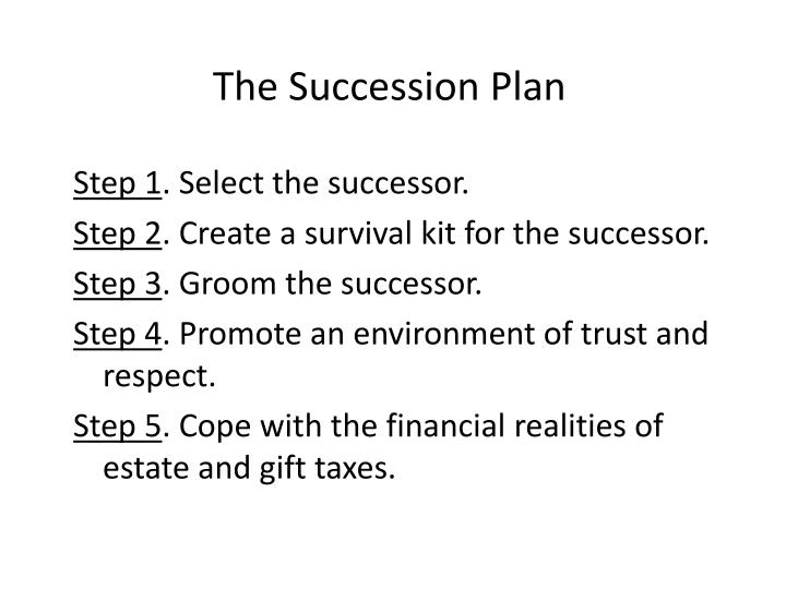 The Succession Plan