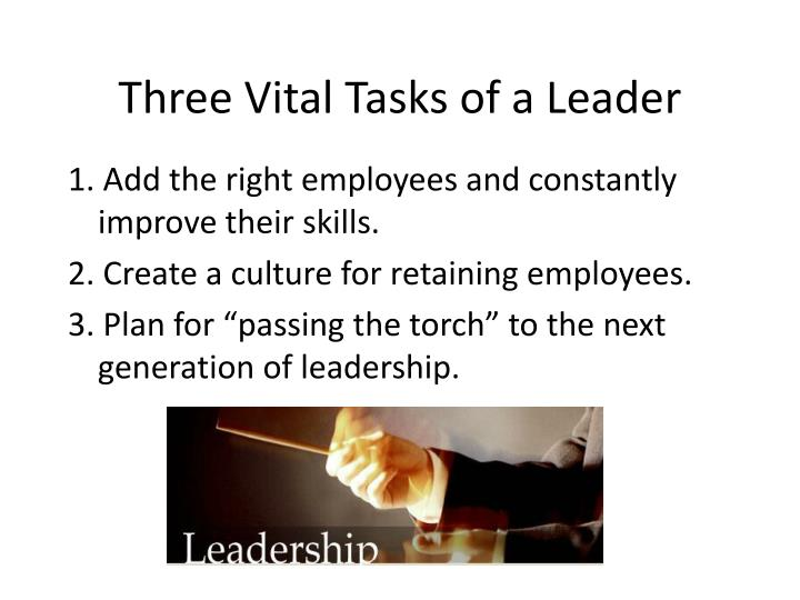 Three Vital Tasks of a Leader