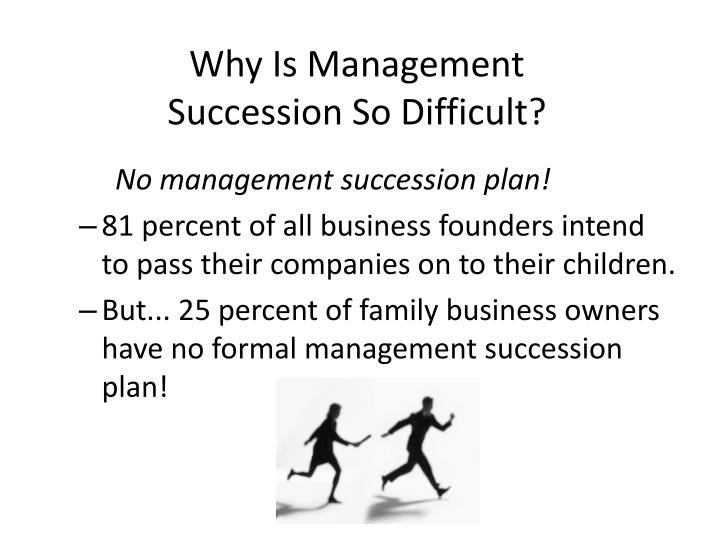Why Is Management Succession So Difficult?