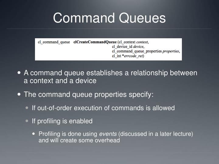 Command Queues