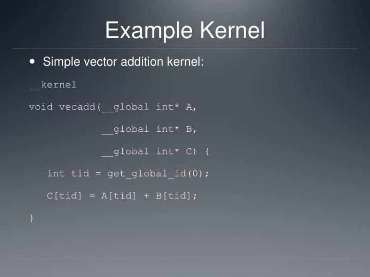 Example Kernel