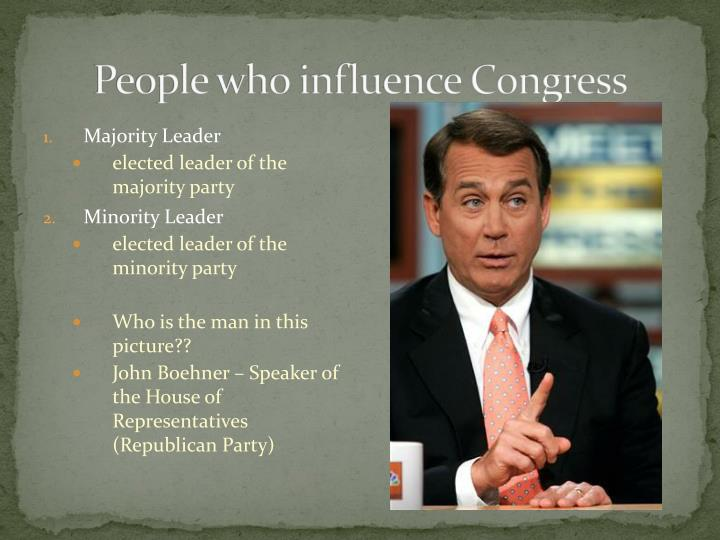 People who influence Congress