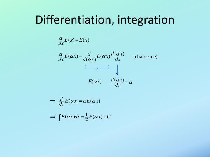 Differentiation, integration