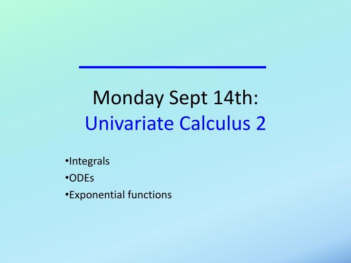 Monday Sept 14th: