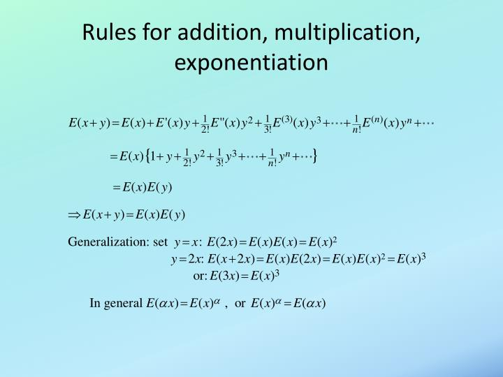 Rules for addition, multiplication, exponentiation