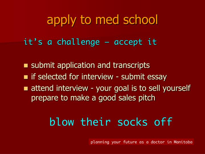 apply to med school