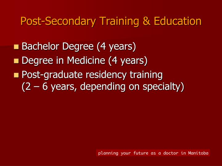 Post-Secondary Training & Education
