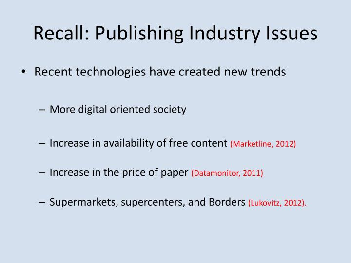 Recall: Publishing Industry Issues