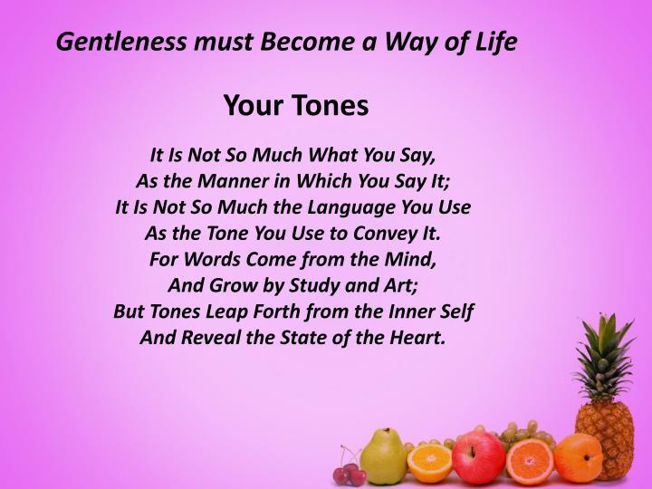 Gentleness must Become a Way of Life
