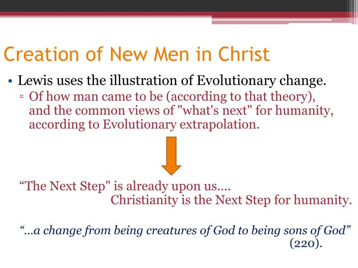 Creation of New Men in Christ