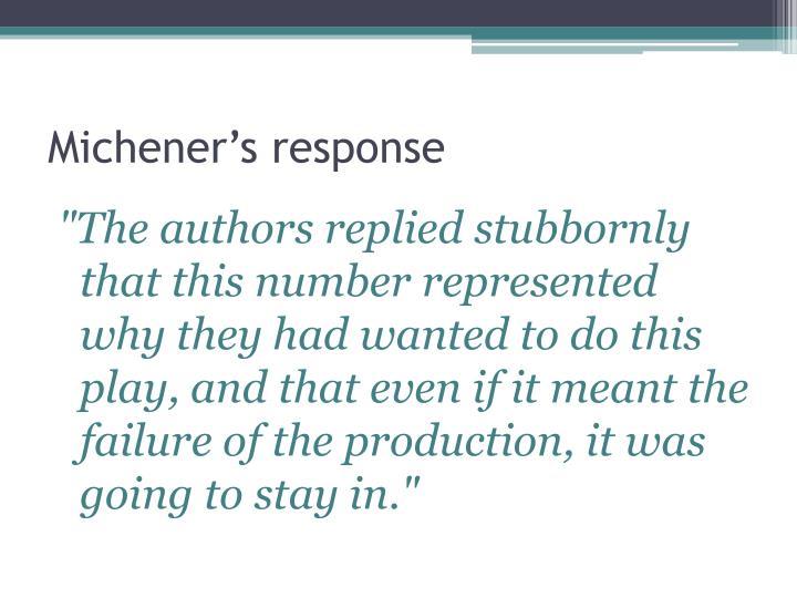 Michener's response