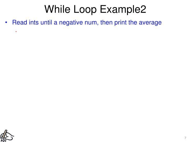 While Loop Example2